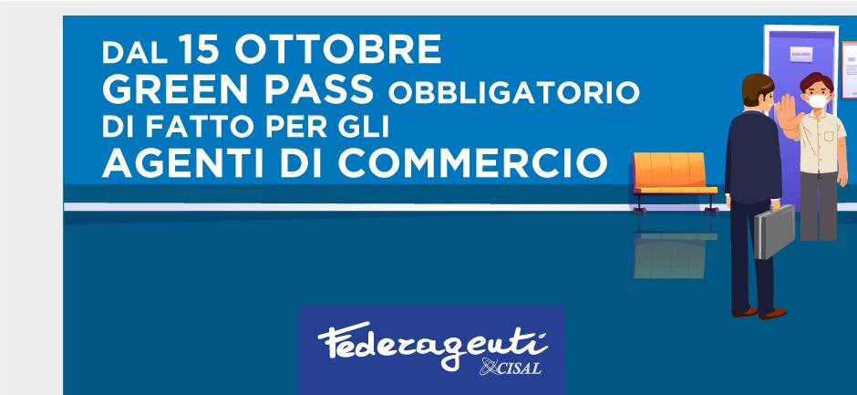 Federagenti - Dal 15 ottobre Green Pass obbligatorio di fatto per gli agenti di commercio